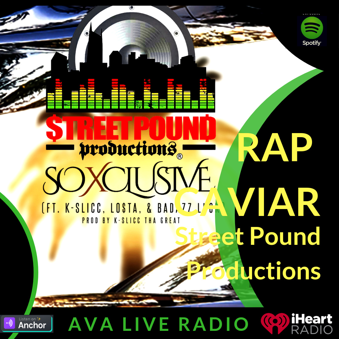 Street Pound Productions AVA LIVE RADIO NEW MUSIC MONDAY(1).png