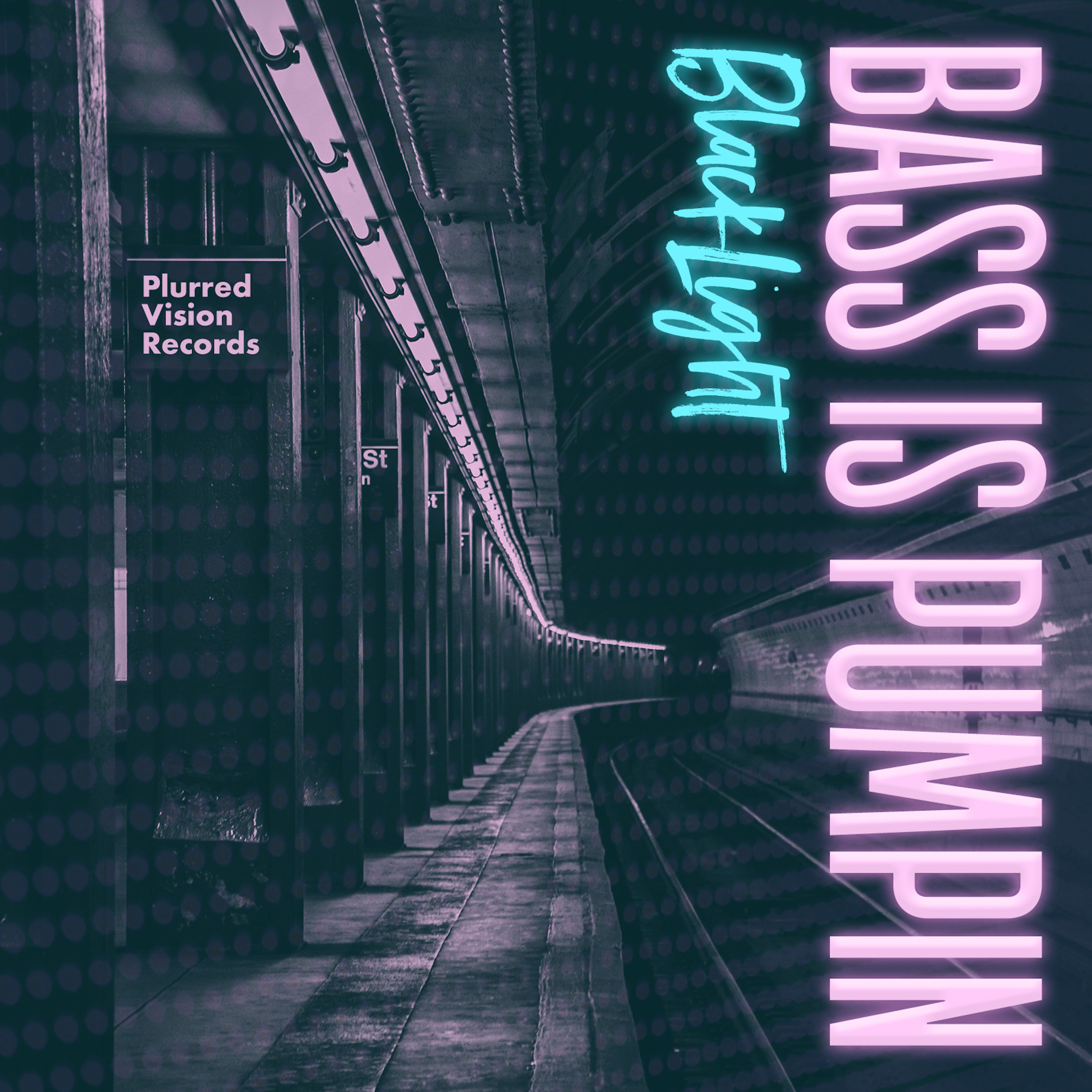 BlackLight Bass is Pumpin (Original Mix) Cover.jpg