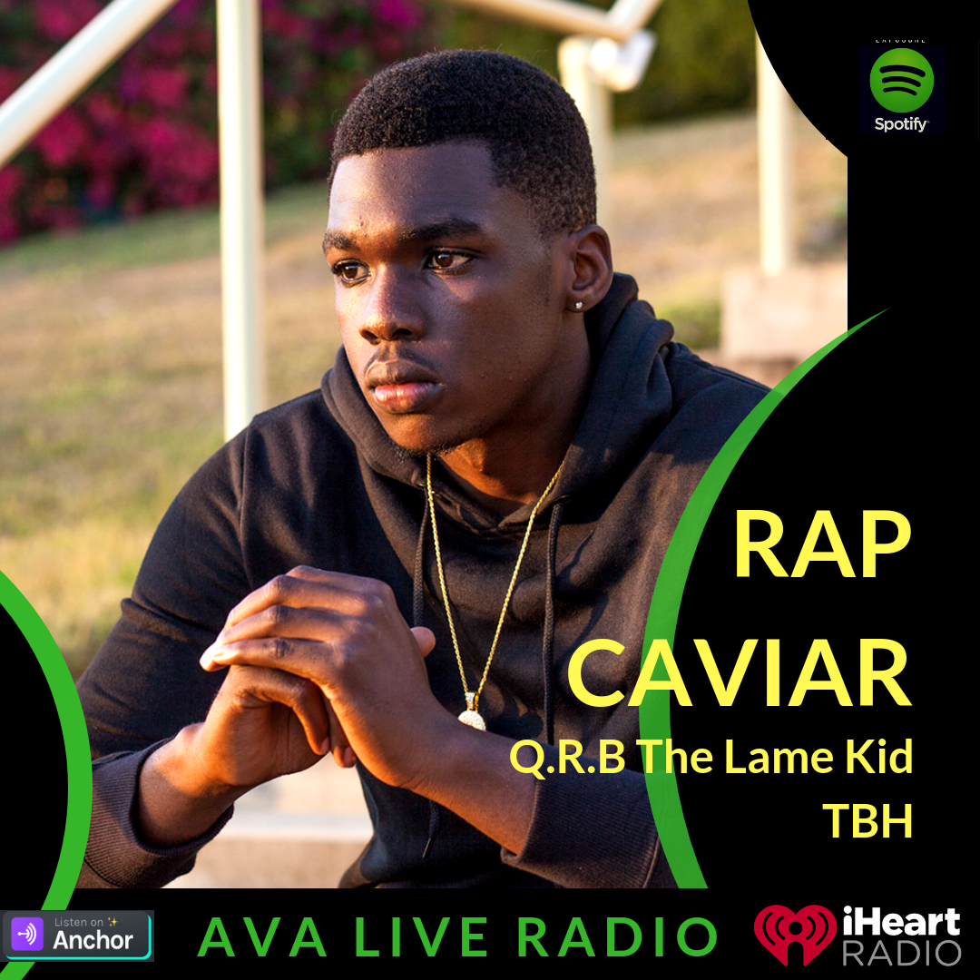 Q.R.B The Lame Kid AVA LIVE RADIO NEW MUSIC MONDAY(1).png