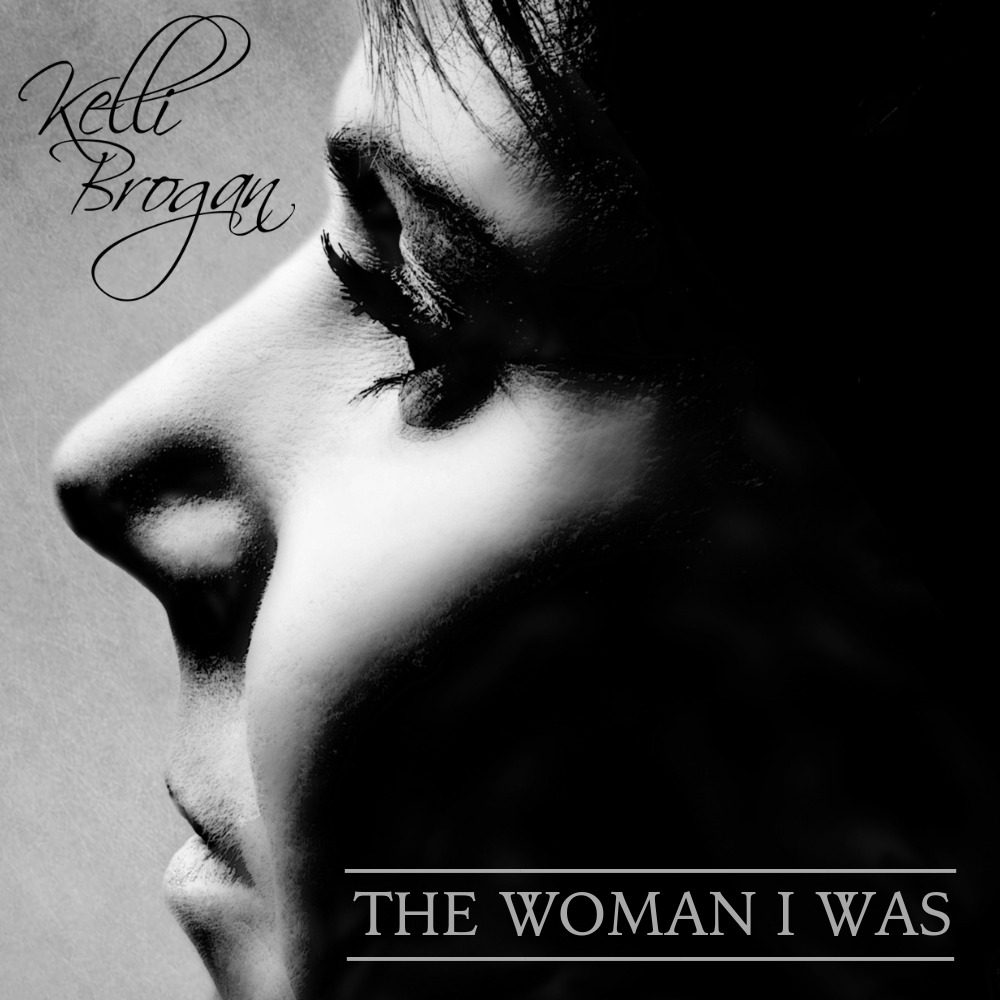 Kelli Brogan The Woman I Was 800 x 800.png