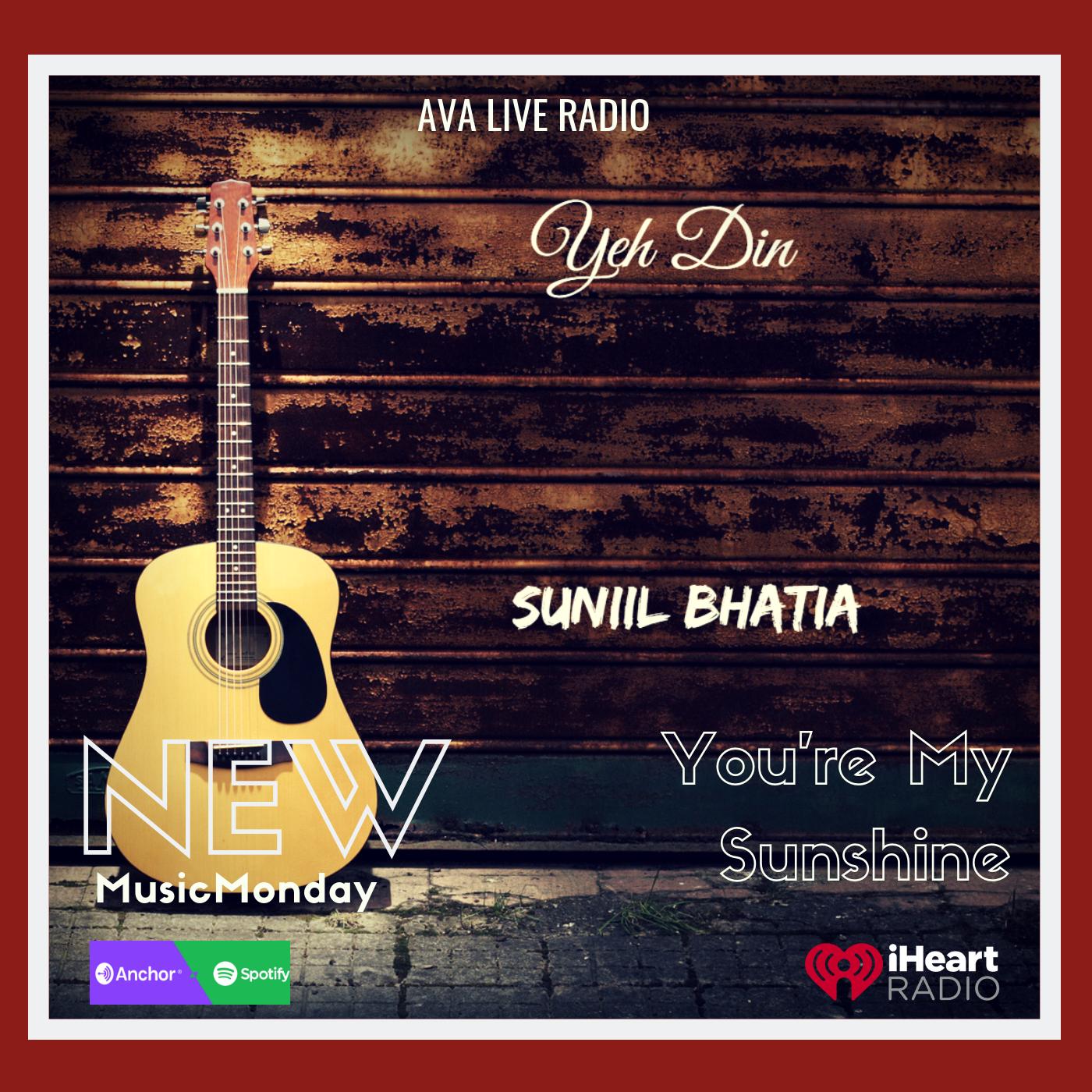 You're My Sunshine Sunil Bhatia avaliveradio.png