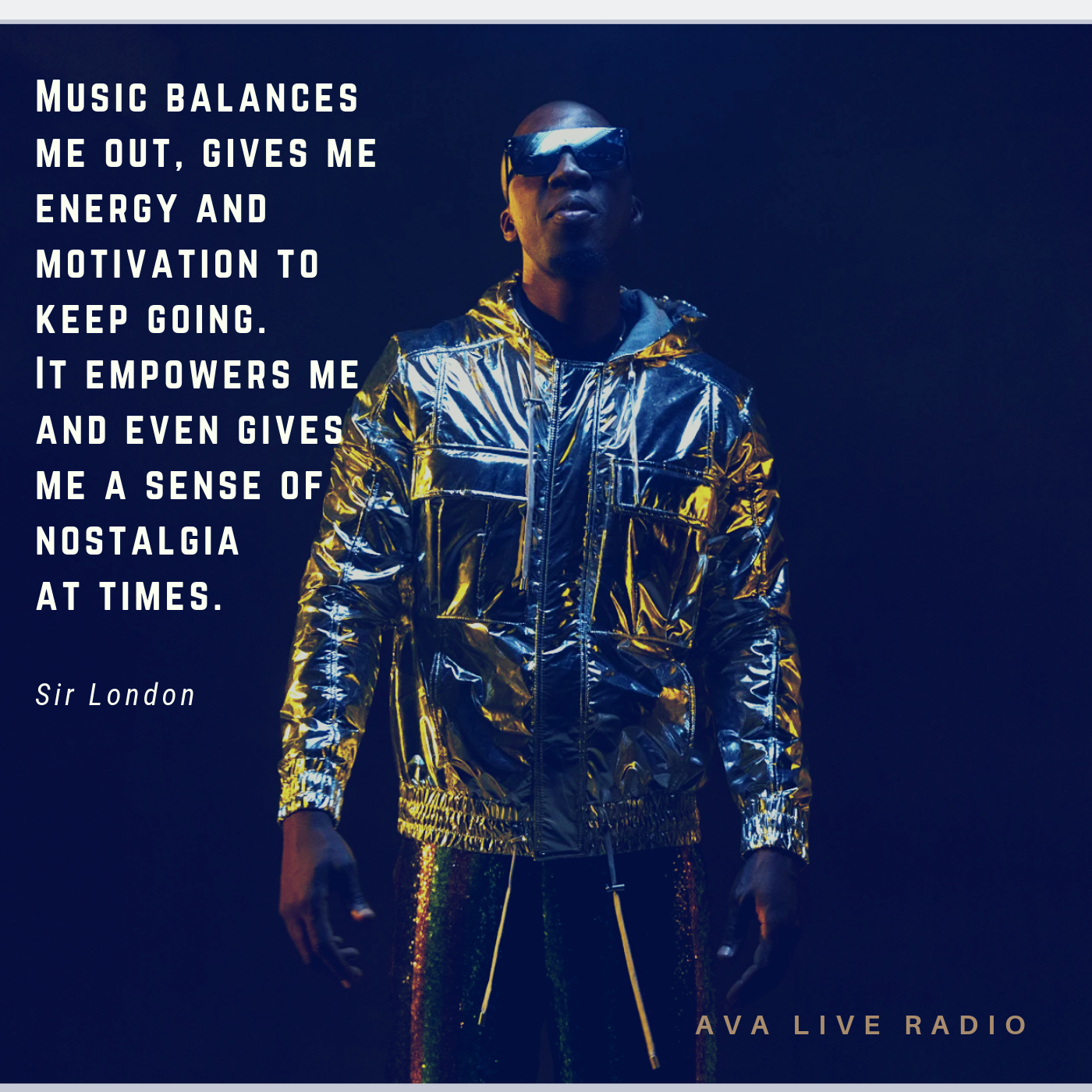 Sir London music quotes avaliveradio.png