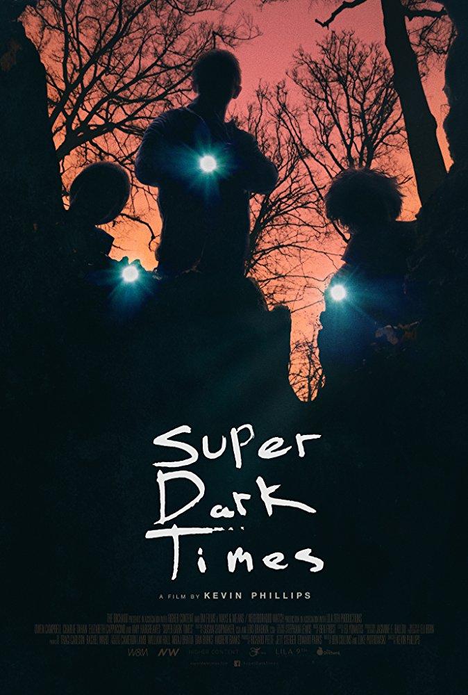 Super Dark Times  , 2017