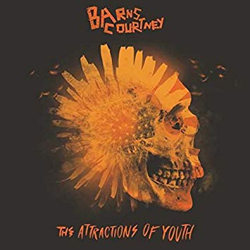 Barns Courtney: The Attractions of Youth