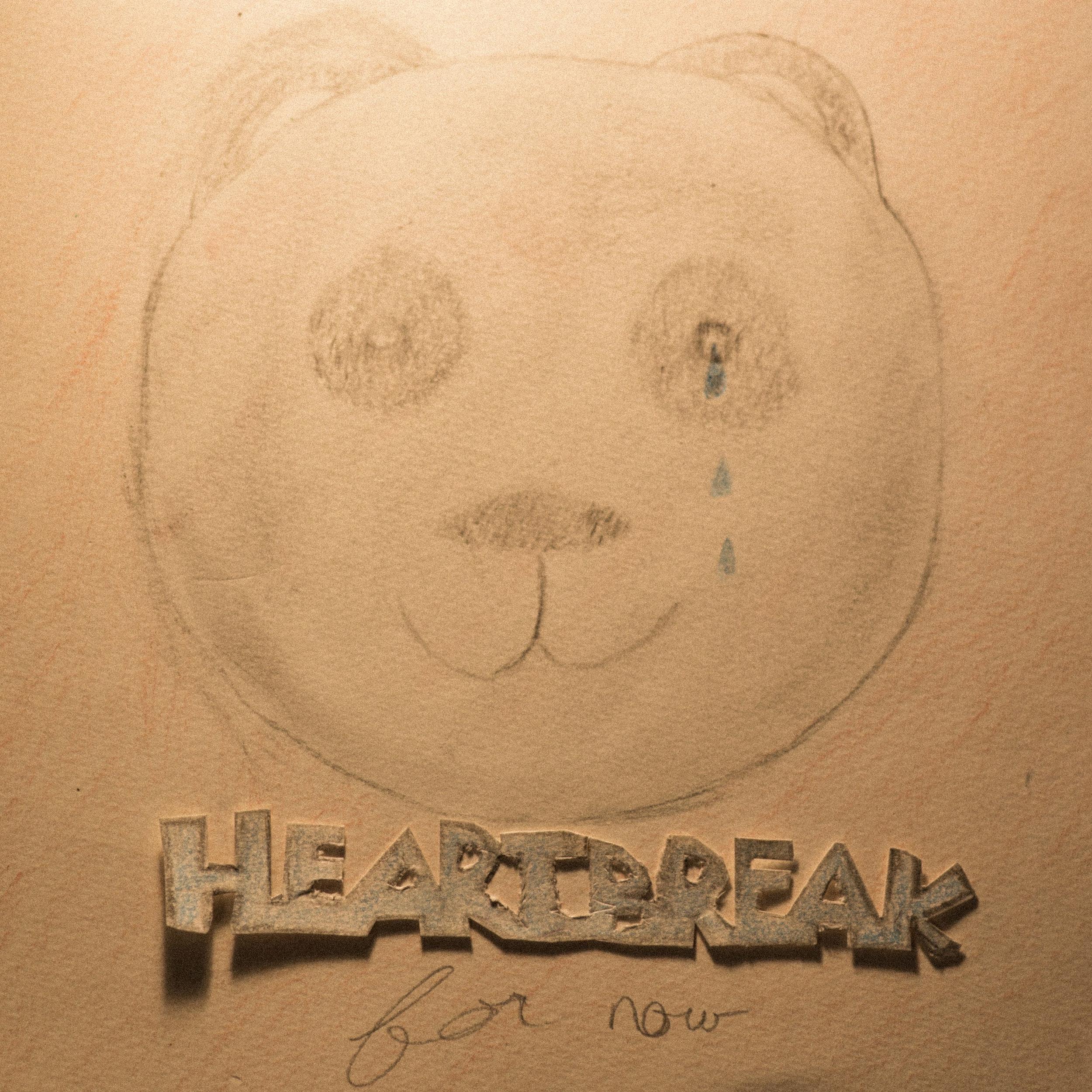HEARTBREAK_for_now_Square.jpg