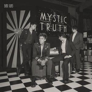 Bad Suns: Mystic Truth