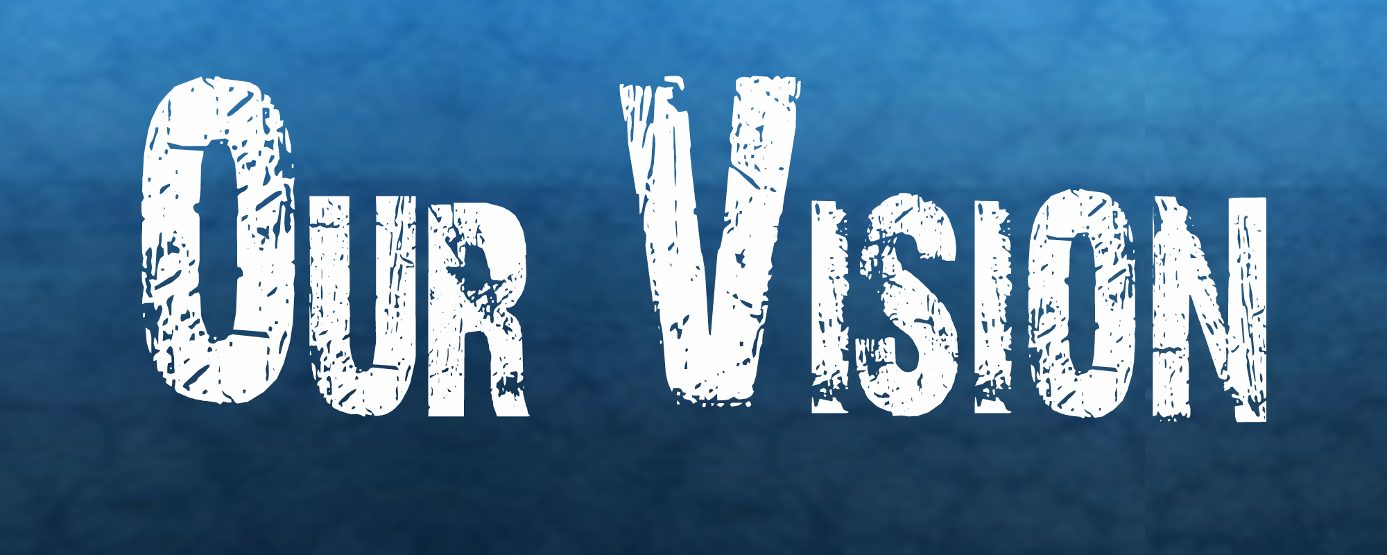 Missions Our Vision2.jpg