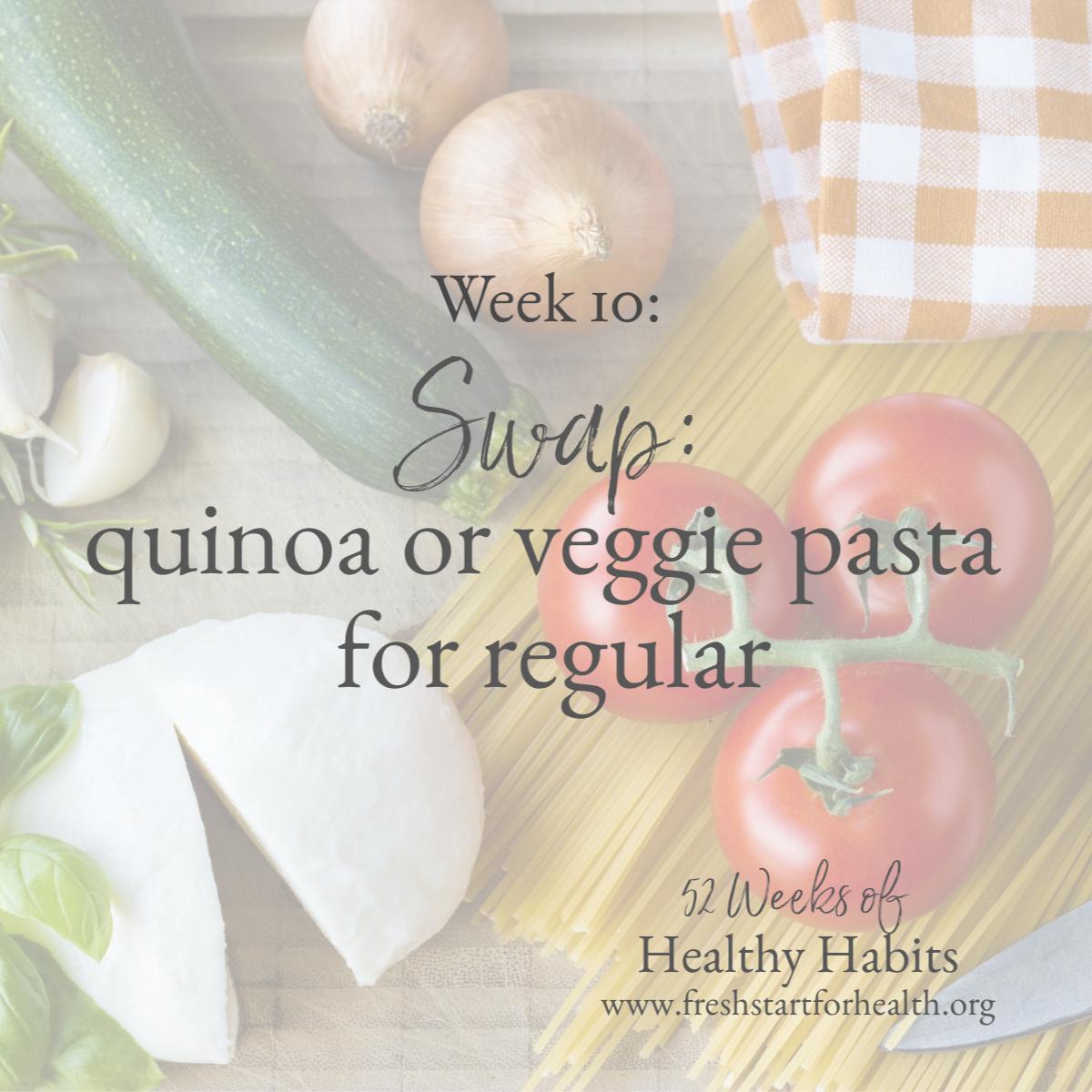 52 weeks week 10 swap pasta.png
