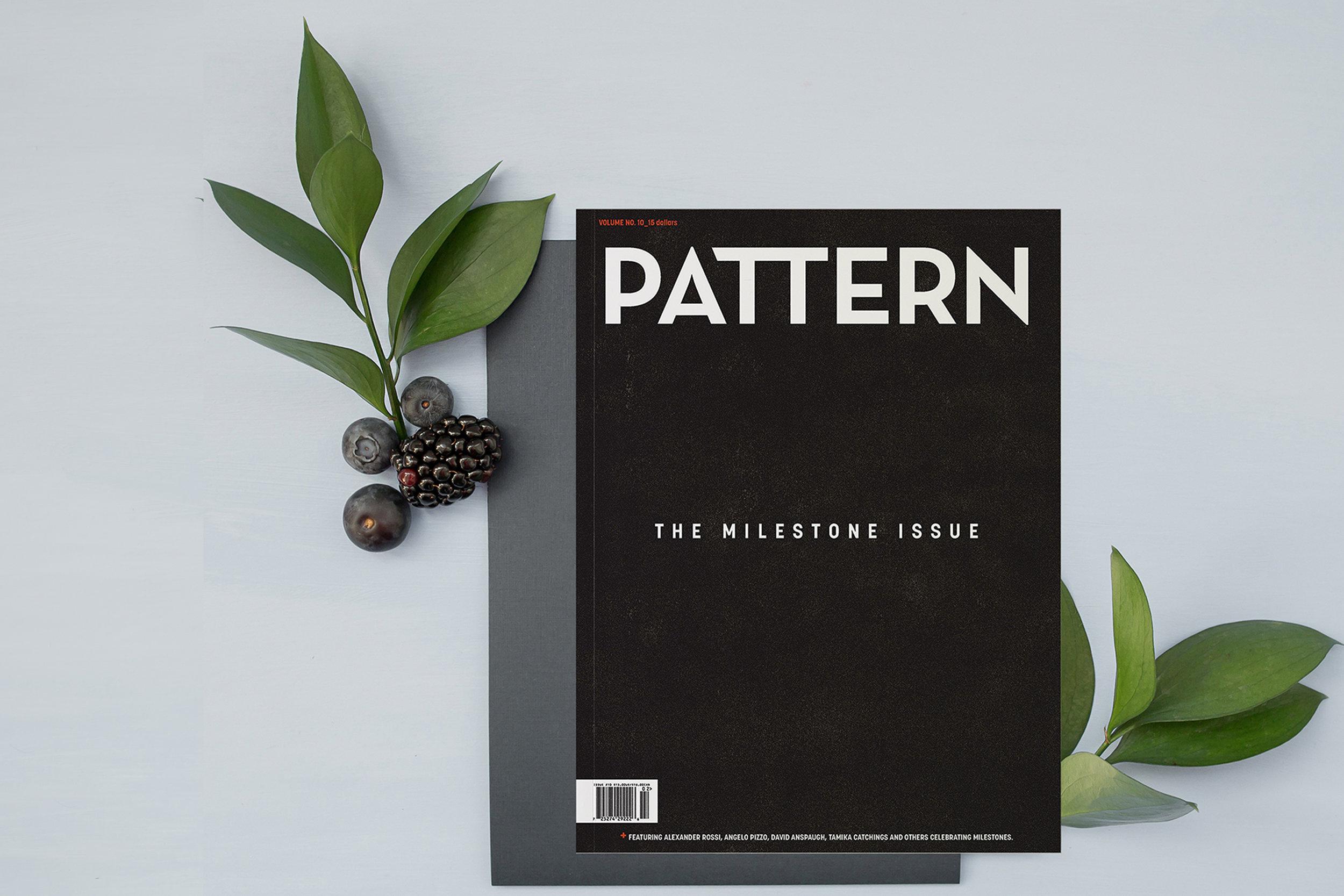 Volume ten: the milestone issue - pattern magazine