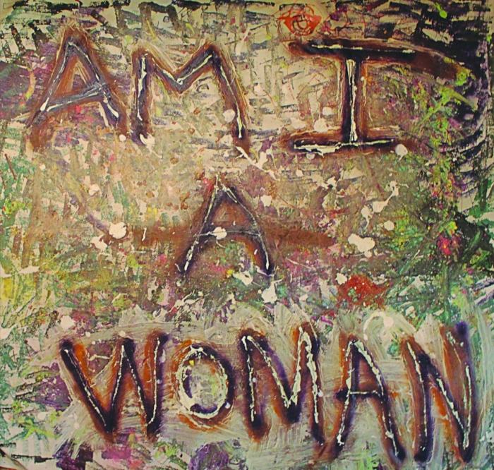 """Am I a Woman"" | 2016"