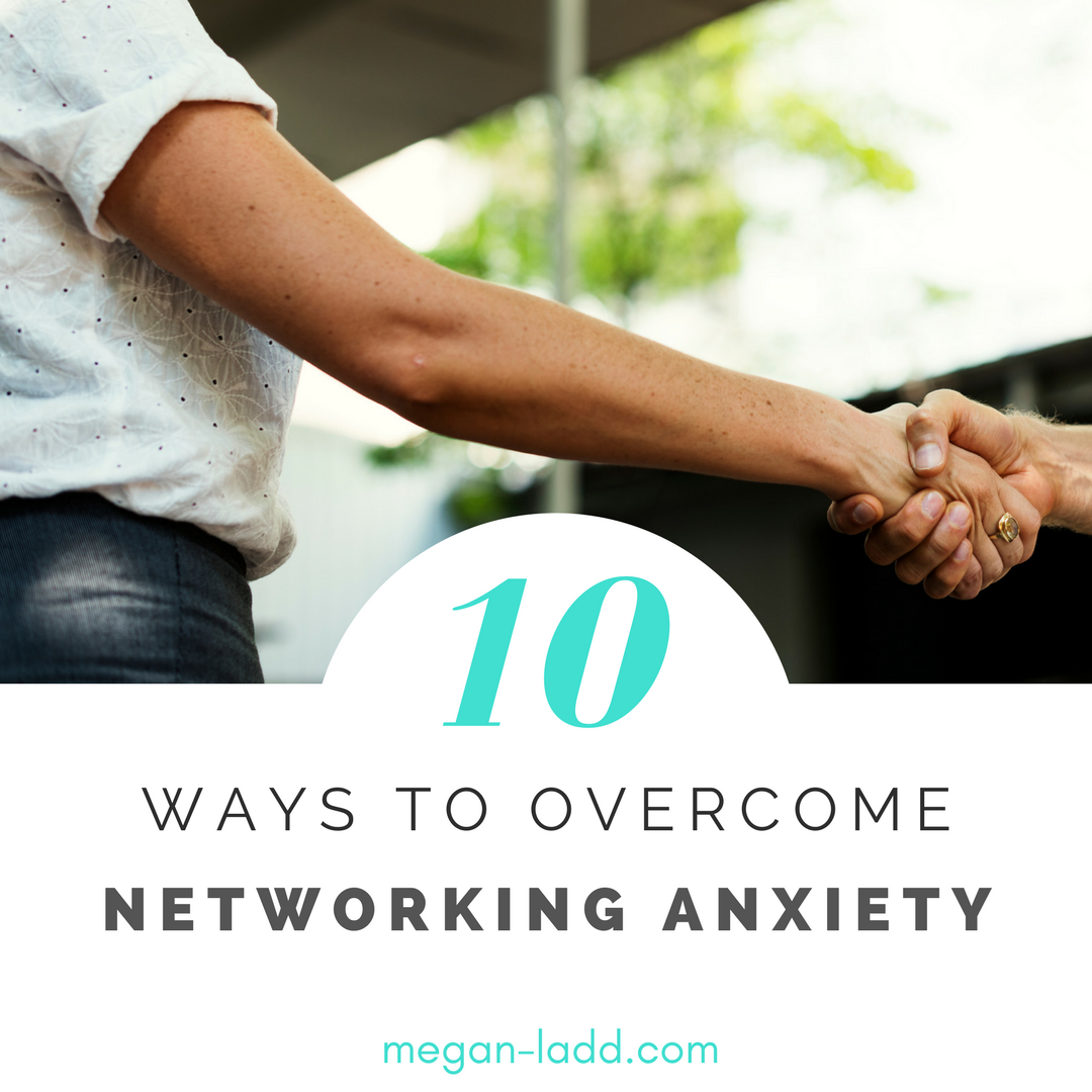 How to get over your fear and anxiety around networking to meet new friends and professional contacts