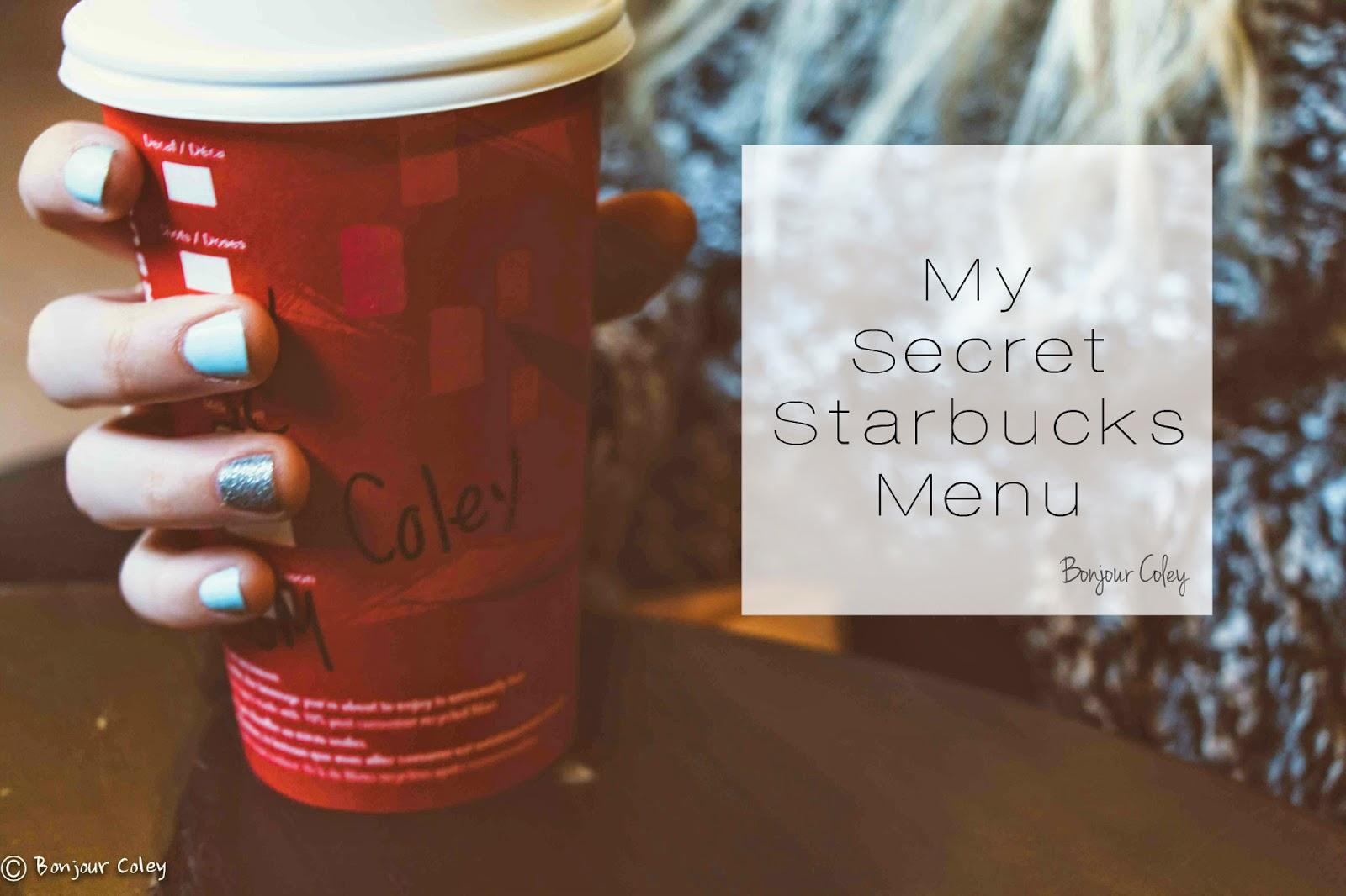 Starbucks-secret-menu-bonjourcoley-title1.jpg