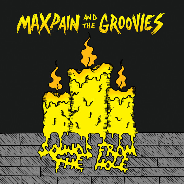 MAX PAIN AND THE GROOVIES.jpg