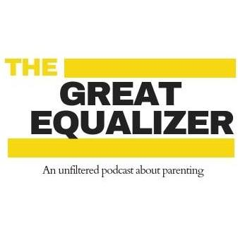 Samantha Herbst (JHB)  The Great Equalizer: An unfiltered Parenting Podcast