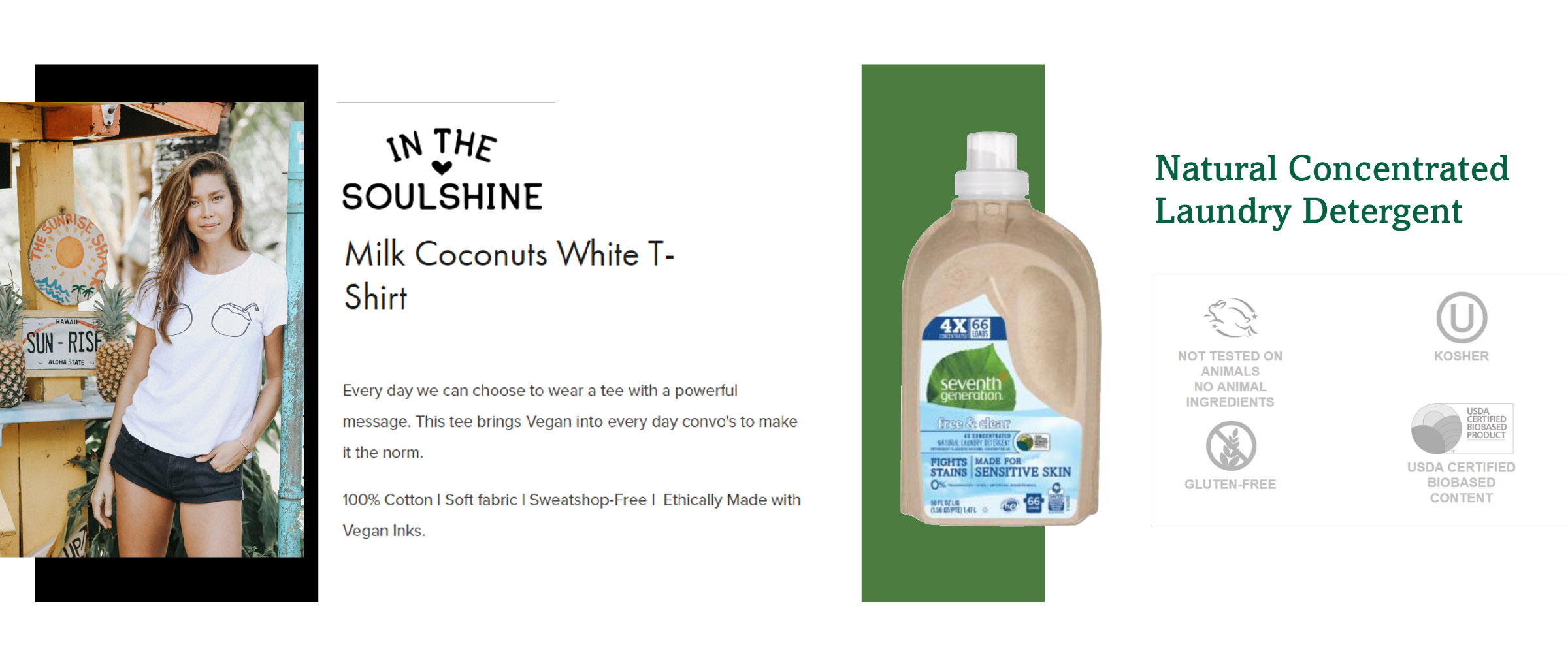 In The Soulshine with a collection of vegan clothing and The Seventh Generation with a range of gluten-free detergents