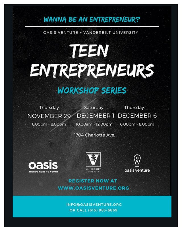 CALLING ALL TEEN ENTREPRENEURS!  Want to create your own unique business idea?  Join us for the OV Teen Entrepreneurs Workshop Series to learn how!  THREE Upcoming Workshops on Nov 29, Dec 1, and Dec 6th led by @oasisventure and @vanderbiltu Get your business started NOW! #entrepreneurship #youthentrepreneurs #nashville #teens