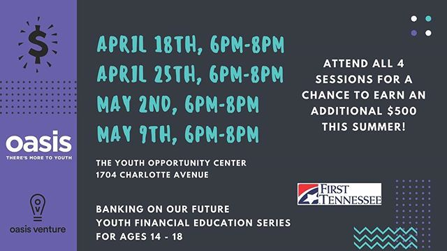 THIS THURSDAY, April 18th, 6pm-8pm we launch our annual Financial Literacy Training Series with @firsttennesseebank!  Join us and learn how you can earn an easy $500 this summer!  #financialfreedom #financialliteracy #nashville #youth