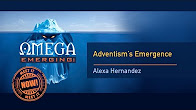 4 - Alexa Hernandez -  Adventism's Emergence