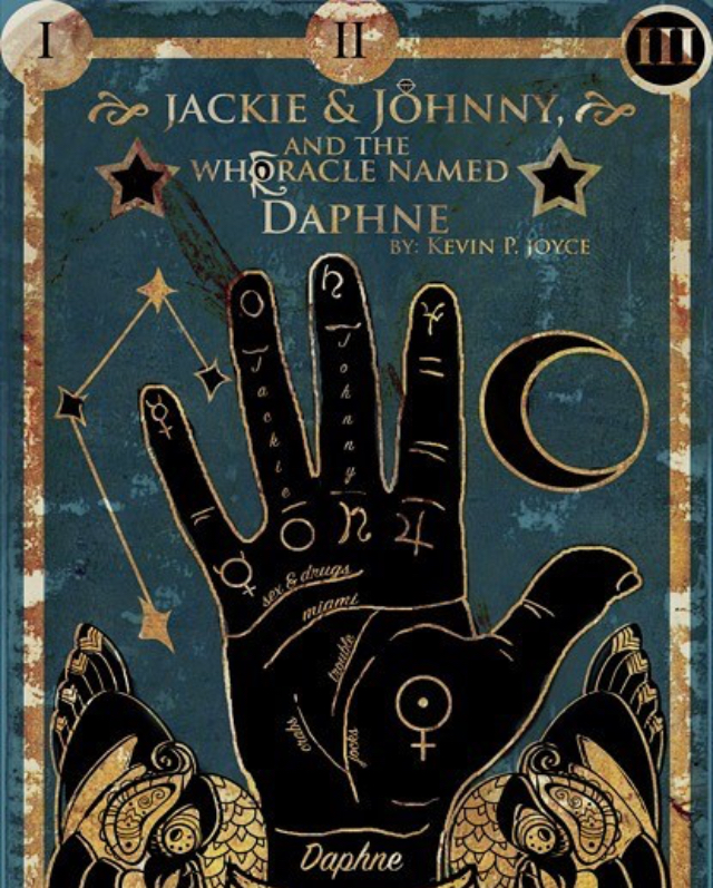 Jackie and Johnny and the Whoracle Named Daphne - Jesse joined Kevin P. Joyce's cast of