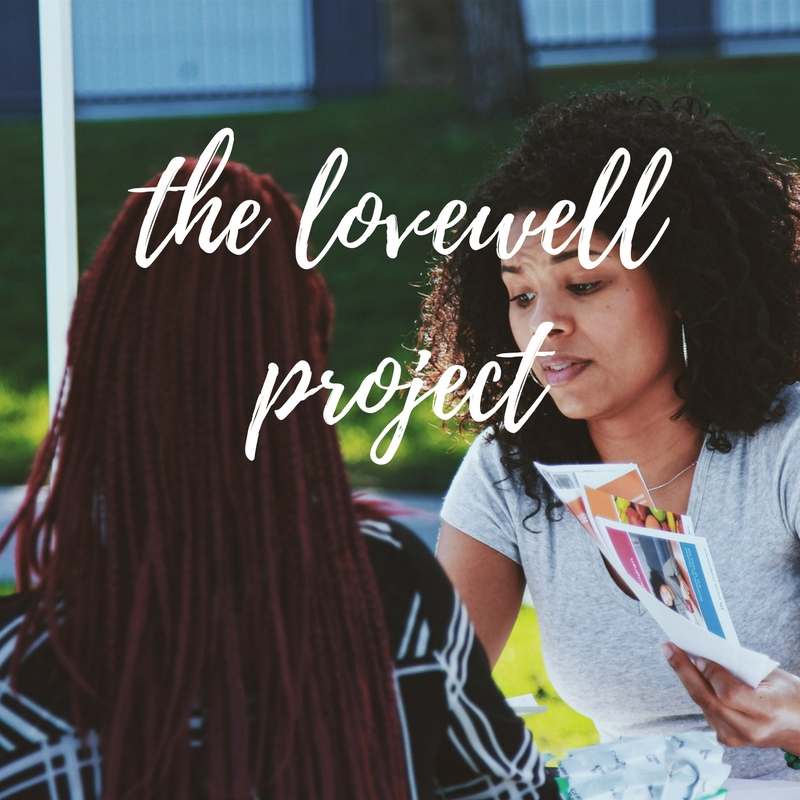 The Lovewell Project. - Dedicated to improving the lives and well-being of women through building community, raising awareness, and sharing comprehensive techniques for self-care.