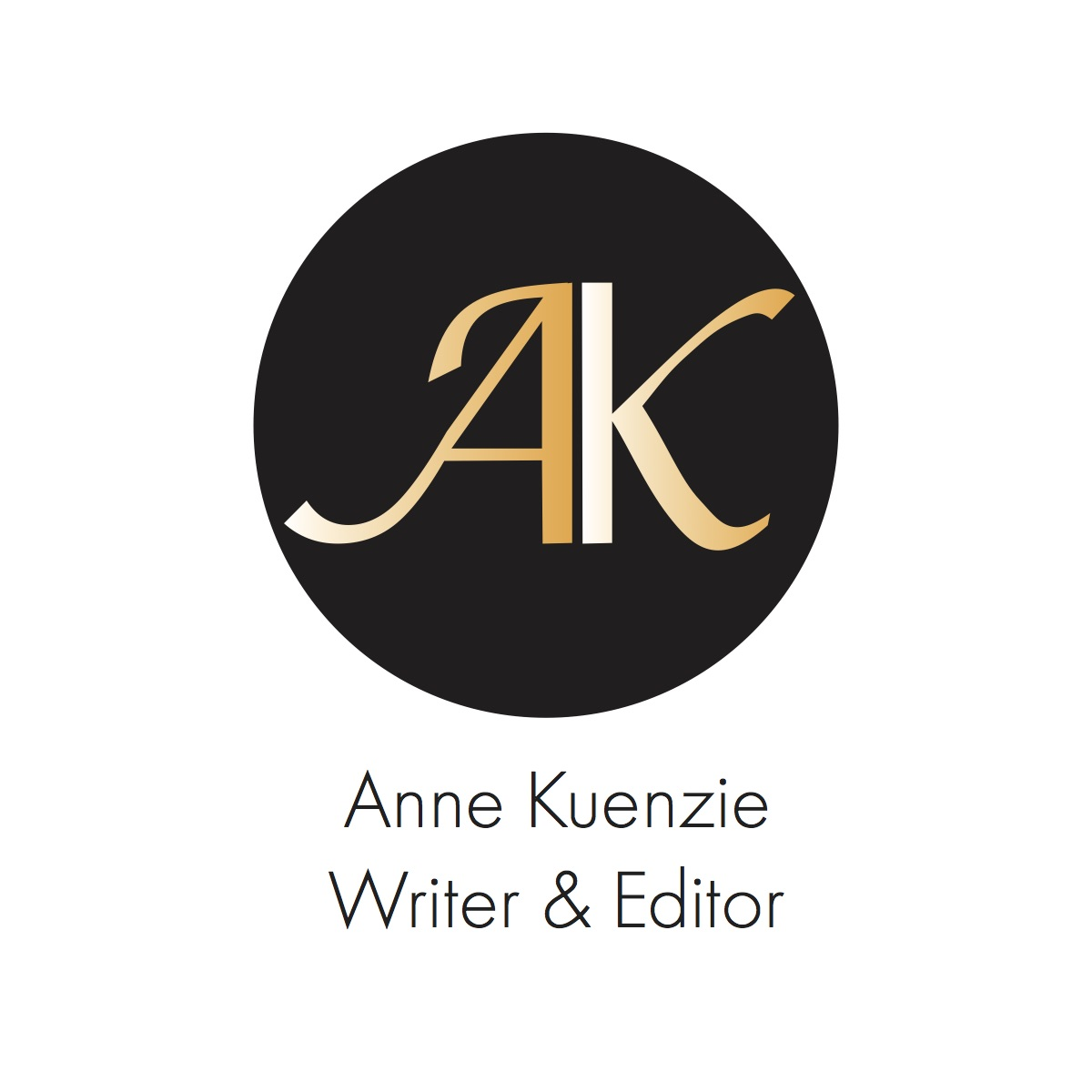 Anne KuenzieWriter & Editor - Anne Kuenzie is a writer and editor in Madison Wisconsin. She asked me to create a logo and business card for her. Because of Anne's vibrant personality, I wanted to create a visual brand that was striking, modern, feminine and powerful.Click on the image to see more of the project.