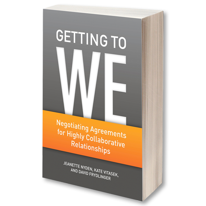 Getting To We by Jeanette Nyden - Negotiating Agreements for Highly Collaborative Relationships