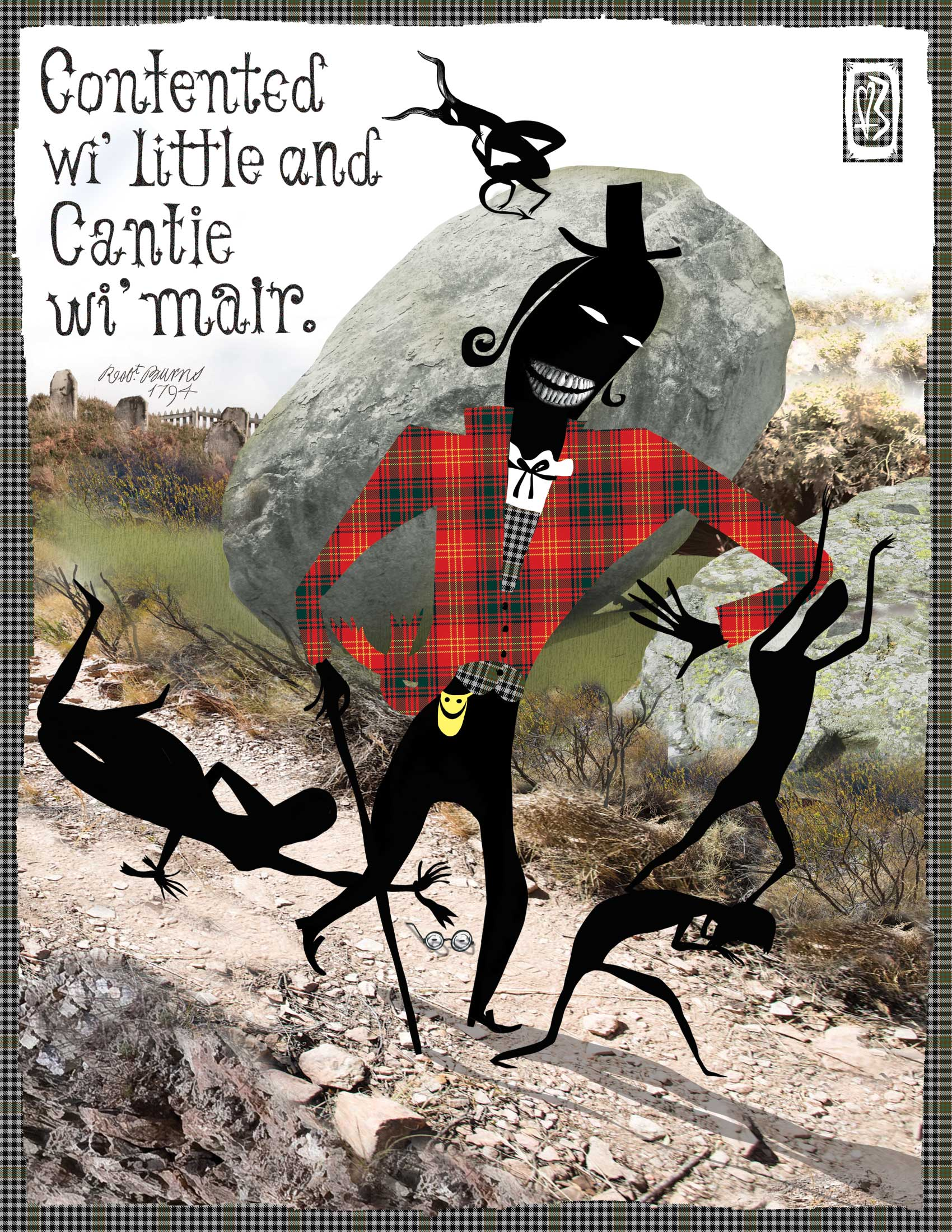Contented wi' little, and cantie wi' mair,