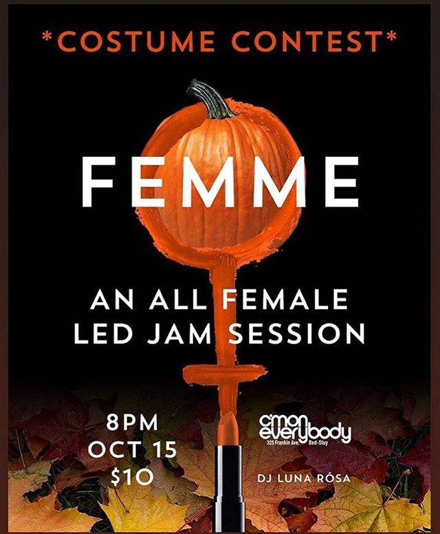 TONIGHT! Getting spooky with @femmejamsession 8-11pm, come sit in! And bring your costume... . . . . #femmejam #nyc #brooklyn #jamsession #womenwhorock #halloween #trickortreat