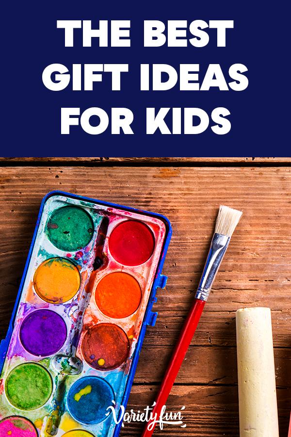 The Best Gift Ideas for Kids.jpg