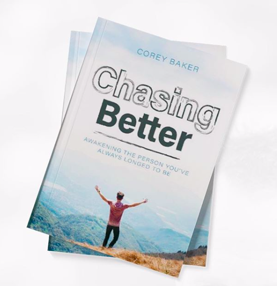 Chasing Better by Corey Baker