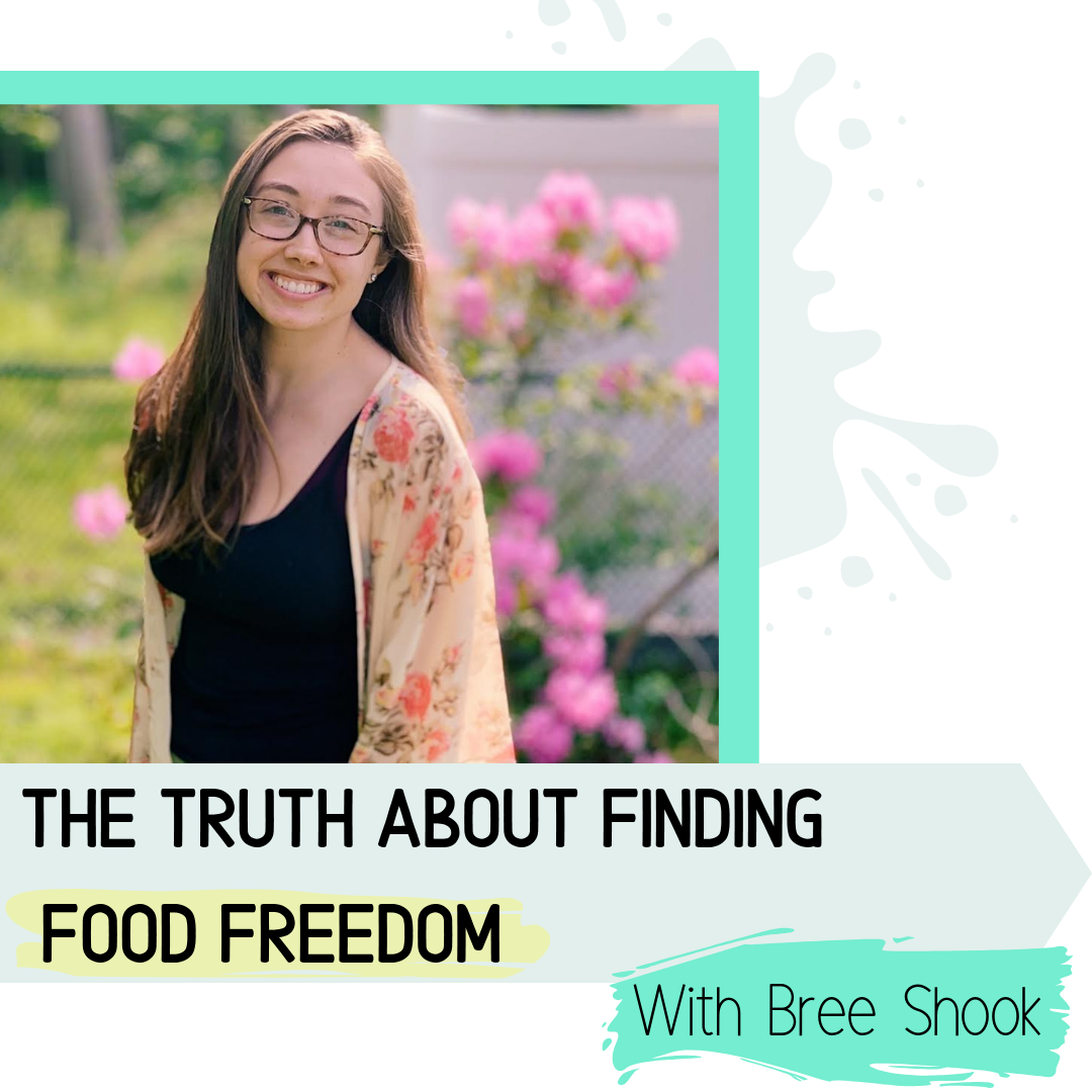 food freedom podcast with bree shook