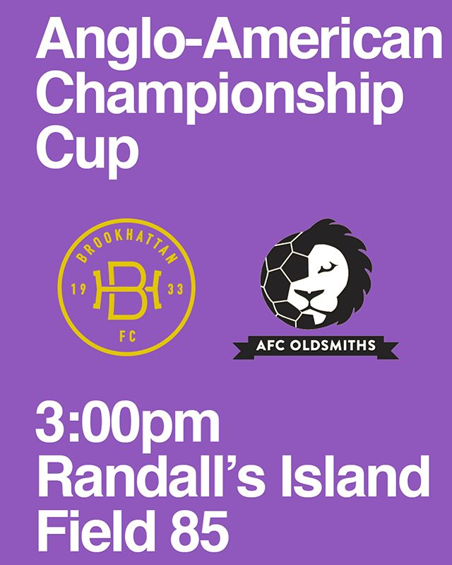Massive one today. 🏆Anglo-American Championship Cup 📣Brooks vs. @afcoldsmiths ⏰3:00pm 🏟Randall's Island Field 85