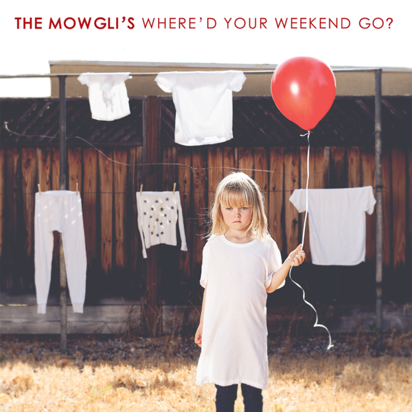 The Mowgli's Bad Thing (2016) from the Album - Where'd Your Weekend Go   Co-written by Edwin White.