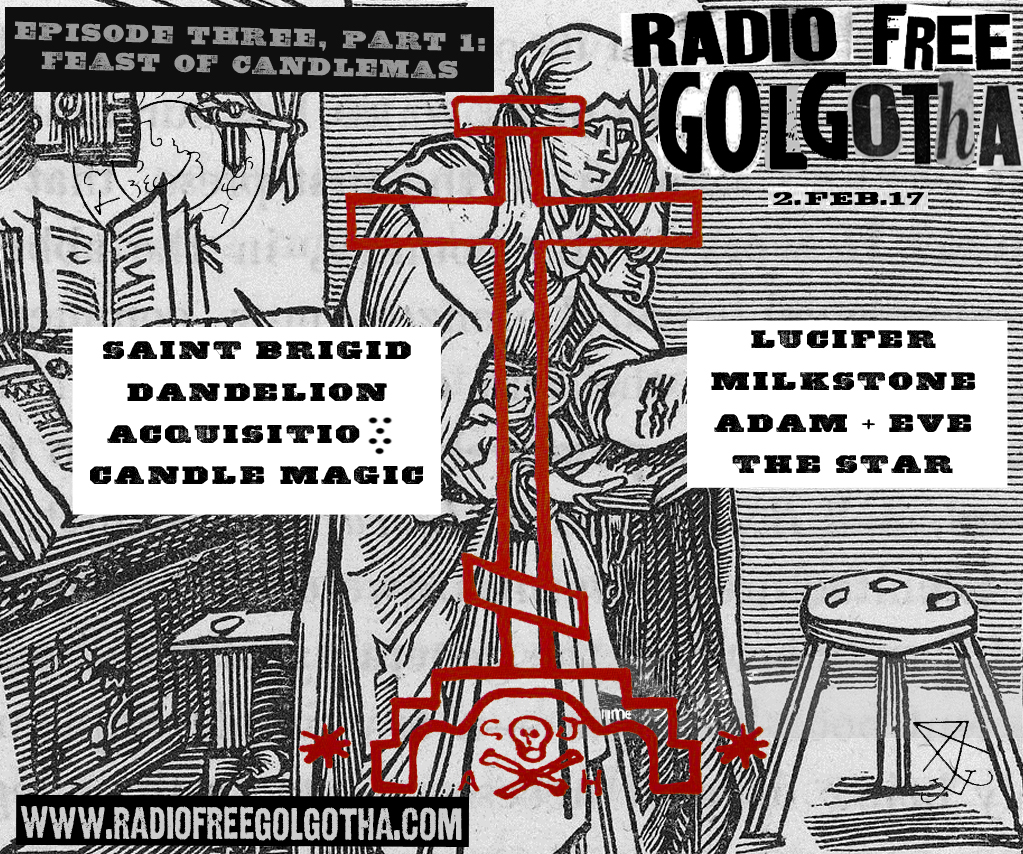 Candle Magic — Radio Free Golgotha — Radio Free Golgotha