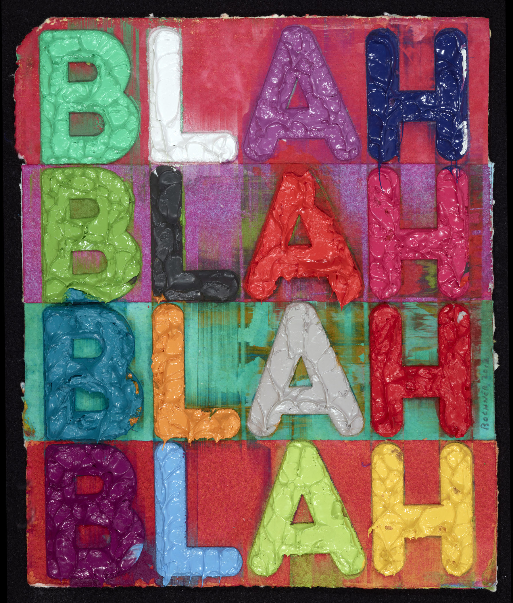 Mel Bochner, Blah, Blah, Blah, 2013, Monoprint with collage, engraving, and embossment on hand-dyed Twinrocker handmade paper, 11 7/8 x 10 inches, 30.2 x 25.4 cm, Signed and dated on right recto in graphite