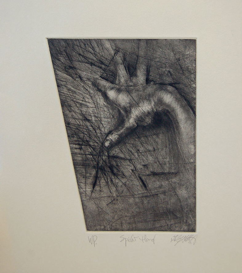 """Spider Hand""   Plate worked with mainly dry point & some soft ground. Edition of 20. 11"" x 14"",  $175.00"