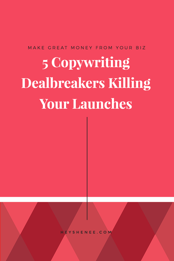 Copywriting dealbreakers killing your launches