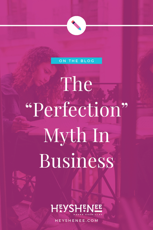 "The ""Perfection"" Myth In Business Vertical.jpg"
