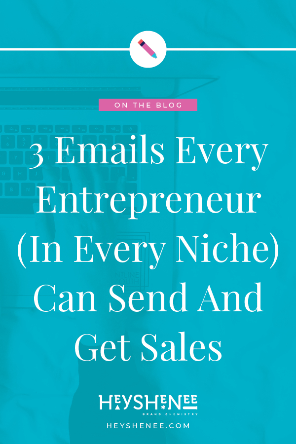 3 Emails Every Entrepreneur (In Every Niche) Can Send And Get Sales.jpg