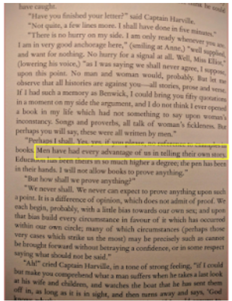 "A page from  Persuasion  on which Anne Elliot remarks:  ""Men have had every advantage of us in telling their own story."""