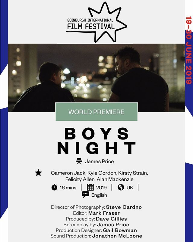 Latest SFTN film I shot, BOYS NIGHT will have its world premiere 30th June @edfilmfest and is nominated for Best Short Film! Congrats team! . . . . . #shortfilm #filmfestival #cinematographer #dop #directorofphotography #creativescotland #sftn #scottishfilm #scottishshorts #bfi #eiff #eiff2019 #edfilmfest #premiere #edinburghfilmfestival #nomination #bestshortfilm