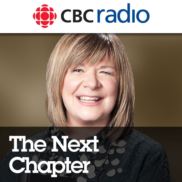 The Next Chapter  - with Shelagh Rogers