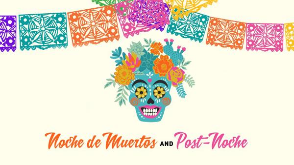 Noche de Muertos Gala + Post-Noche