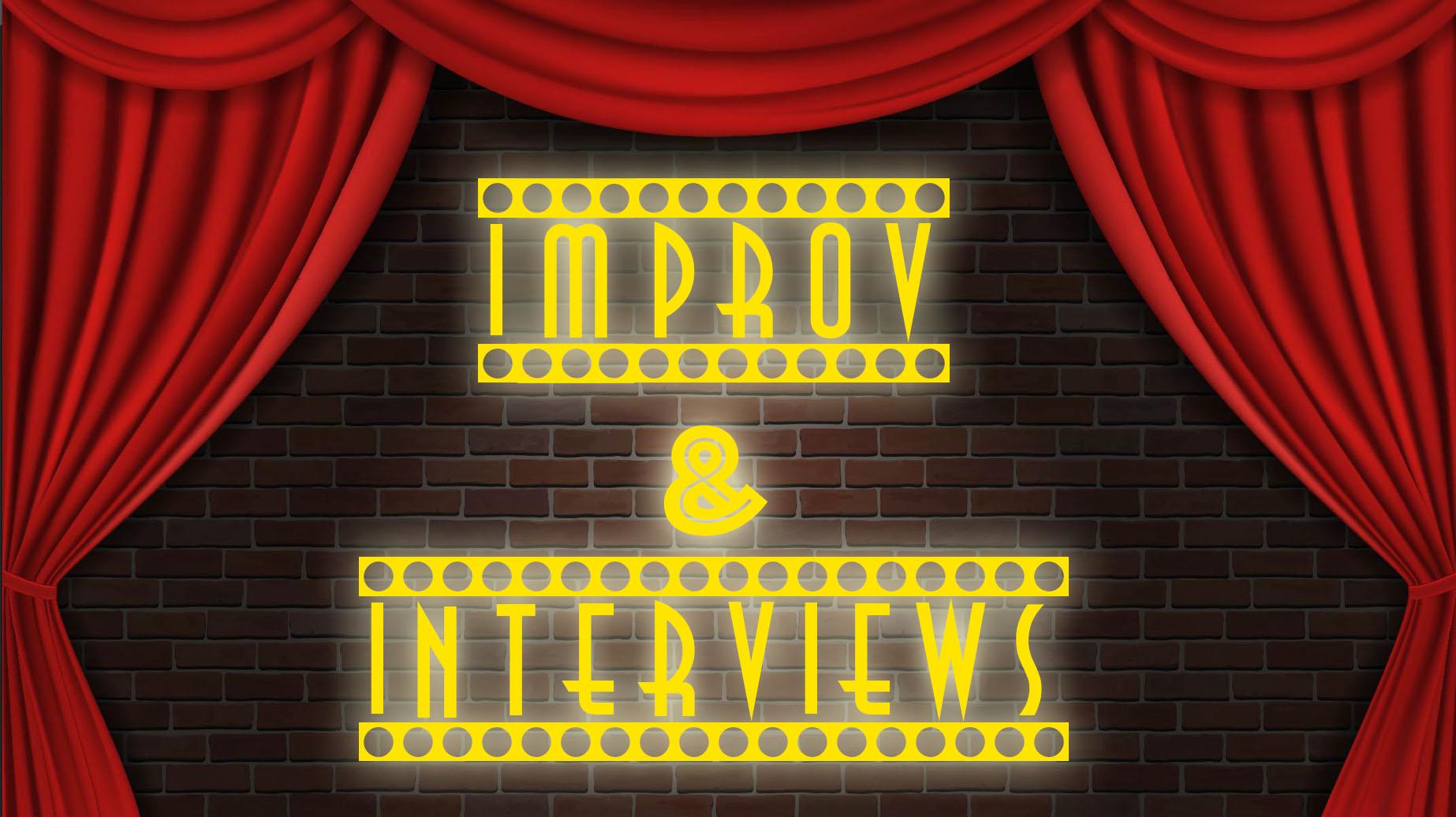 improv & interviews title.jpg