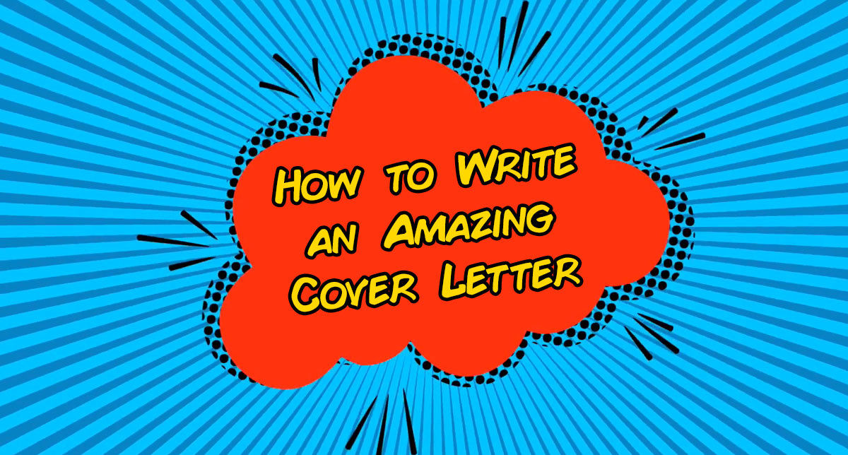 How to Write an Amazing Cover Letter (Not a Boring One) - Written by Brett Ellis on Medium.com