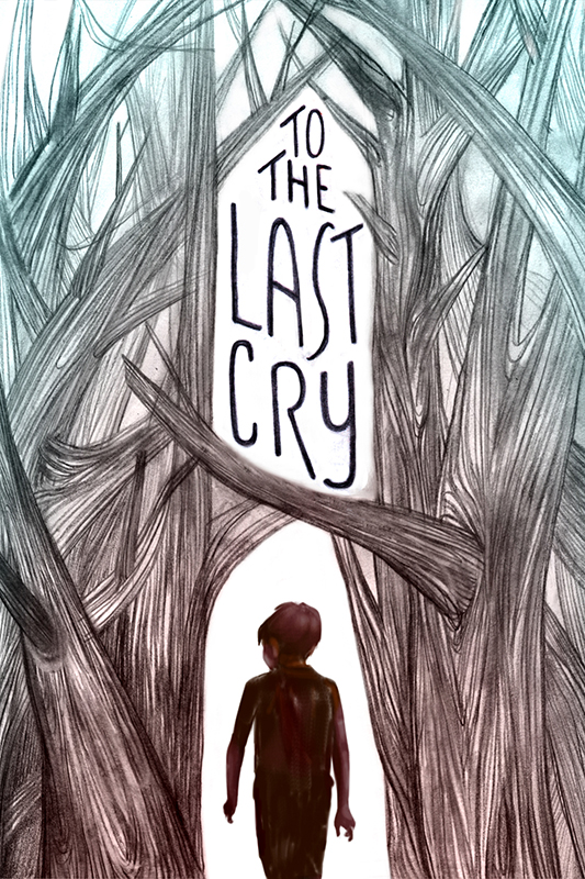 To The Last Cry - image.JPG