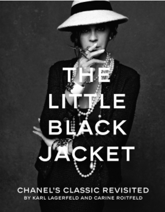 The Little Black Jacket - The Little Black Jacket is always on my coffee table!  It contains photographs of celebrities wearing Chanel's Little Black Jacket styled by Carine Roitfeld!