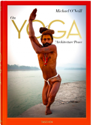 On Yoga, The Architecture of Peace - Michael O'Neill has filled this book with photographs of the most influential yogis of our time.