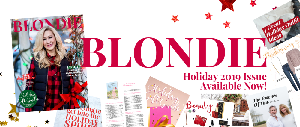 BLONDIE, by Crazy Blonde Life - The Holiday Issue