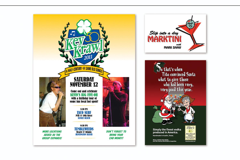 """Kev Krawl"",   Birthday party invitation   ""Dry Marktini"",   Birthday Card  and  ""Santa and Tito"",   Holiday Card"